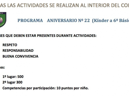 Programa Aniversario Nº 22. Prebásica y Educación Básica.